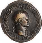 VESPASIAN, A.D. 69-79. AE Sestertius (27.86 gms), Rome Mint, A.D. 71. NGC VF, Strike: 5/5 Surface: 2