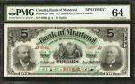 CANADA. Bank of Montreal. 5 Dollars, 1891. CH-505-40-02S. Specimen. PMG Choice Uncirculated 64.