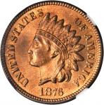 1876 Indian Cent. MS-66 RB (NGC).