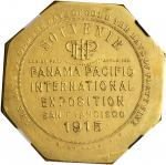 1915 Panama-Pacific International Exposition. Octagonal Dollar--Type I. Gilt Bronze. 40 mm x 40 mm,