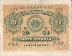 1910年东帝汶大西洋银行贰拾圆 极美 Banco Nacional Ultramarino. 20 Patacas