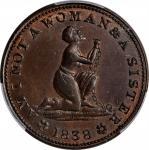 1838 Am I Not A Woman. HT-81, Low-54, W-11-720a. Rarity-1. Copper. Plain Edge. MS-63 BN (PCGS).