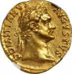 公元81-96年古罗马金币 NGC AU
