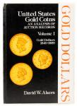 Akers, David W. United States Gold Coins, An Analysis of Auction Records. Vols. I-VI. 1975-1982. Har