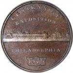 1876 U.S. Centennial Exposition. Exposition Building Dollar--Main Building. Copper. 43 mm. HK-81. Ra
