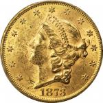 1873 Liberty Head Double Eagle. Close 3. MS-61 (PCGS). CAC.
