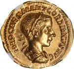 GORDIAN III AFRICANUS, A.D. 238-244. AV Aureus (4.99 gms), Rome Mint, A.D. 240. NGC MS, Strike: 5/5