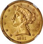 1861 Liberty Head Half Eagle. MS-61 (NGC).