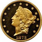 1873 Liberty Head Double Eagle. Close 3. Proof-63 Deep Cameo (PCGS). CAC.