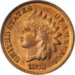 1876 Indian Cent. MS-65 RD (PCGS).