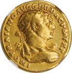 TRAJAN, A.D. 98-117. AV Aureus (7.11 gms), Rome Mint, A.D. 108-110. NGC Ch F, Strike: 5/5 Surface: 5