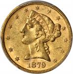 1879 Liberty Head Half Eagle. MS-62 (PCGS).