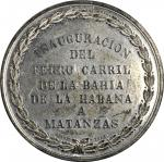 1858 Havana to Matanzas Railway Inauguration Medal. White Metal. 51 mm. By George Hampden Lovett. Ab