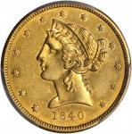 1840 Liberty Half Eagle. AU-55 (PCGS).