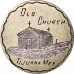 "MEXICO. ""Old Church Tijuana"" Silver Love Token, ND (ca. 1900). CHOICE EXTREMELY FINE (engraving); NE"
