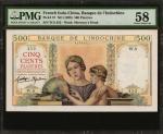1939年东方汇理银行伍佰元。 FRENCH INDO-CHINA. Banque de LIndo-Chine. 500 Piastres, ND (1939). P-57. PMG Choice