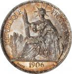 1906-A年坐洋一圆银币 FRENCH INDO-CHINA. Piastre, 1906-A. Paris Mint. PCGS MS-63 Gold Shield.