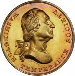 Circa 1847 House of Temperance medal. Musante GW-174, Baker-329A. Brass. MS-65 (PCGS).