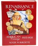 Burdette, Roger. Renaissance of American Coinage, in three volumes. 2005-2007.