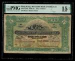 1912年有利银行5元,编号06752,左下手签,PMG 15NET,稀见之首发年份