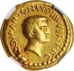 MARC ANTONY & OCTAVIAN. AV Aureus (8.02 gms), Military mint traveling with Antony in Cisalpine Gaul