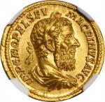 公元217-218年马克里努斯金币 NGC Ancients Ch MS MACRINUS, A.D. 217-218