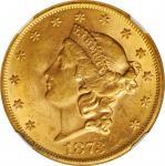 1873 Liberty Head Double Eagle. Open 3. MS-62 (NGC). CAC.