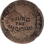 YOUNG / THE / MAGICIAN on a 1774 Potosi 2 Reales. Brunk Y-42; Rulau MAV-Z120. VG-8 (NGC).