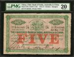 1914-27年印度新金山中国汇理银行伍圆。 CHINA--FOREIGN BANKS. Chartered Bank of India, Australia & China. 5 Dollars,