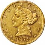 1872 Liberty Head Half Eagle. AU-55 (PCGS). CAC.
