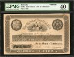AUSTRALIA. Bank of Australasia. 5 Pounds, 1874. P-Unlisted. Proof. PMG Extremely Fine 40.