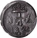 COLOMBIA. Santa Marta. 1820 1/4 Real. Restrepo 104.1. Copper. MS-63 BN (PCGS).