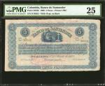 COLOMBIA. Banco de Santander. 5 Pesos, 1873. P-S832b. PMG Very Fine 25.