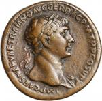 TRAJAN, A.D. 98-117. AE Sestertius (25.37 gms), Rome Mint, ca. A.D. 107-110. Choice Very Fine.