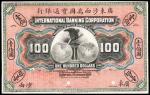 CHINA--FOREIGN BANKS. International Banking Corporation. $100, 1.1.1909. P-S405p.