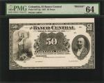 COLOMBIA. El Banco Central. 50 Pesos, 1907. P-S371FP. Proof. PMG Choice Uncirculated 64.