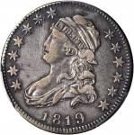 1819 Capped Bust Quarter. B-1. Rarity-5-. Large 9. VF-35 (PCGS).