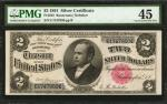 Fr. 245. 1891 $2 Silver Certificate. PMG Choice Extremely Fine 45.