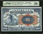 1905年美商上海花旗银行壹佰圆。样票。 (t) CHINA--FOREIGN BANKS. International Banking Corporation. 100 Dollars, 1905.