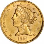 1861 Liberty Head Half Eagle. AU-58 (PCGS).