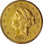 1861 Liberty Head Double Eagle. AU-58 (PCGS).