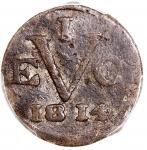 1814年荷属东印度1铜元,PCGS VF Detail,有损